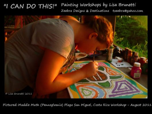 #4 I CAN DO THIS Student Acrylic Workshop - Playa San Miguel Maddie