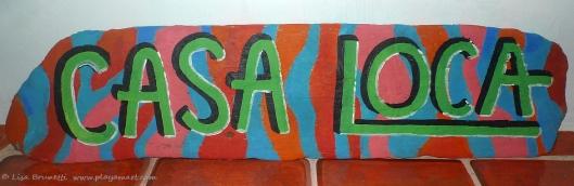 P1720827 CASA LOCA sign